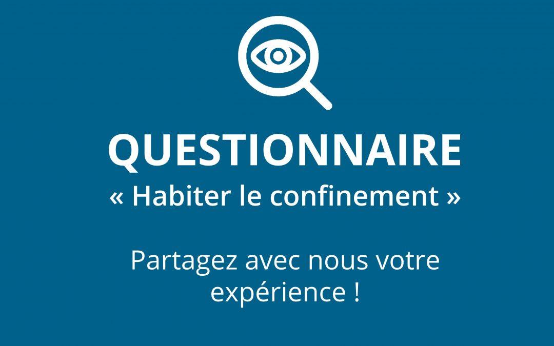 Questionnaire «Habiter le confinement»